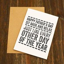 Happy Father's Day Card - Sit Back & Relax Like Every Other Day Of The Year