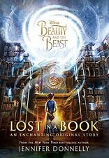 New ~ Beauty and the Beast: Lost in a Book by Jennifer Donnelly ~ Free Shipping