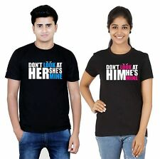 Osiyankart couple t shirt Black dont look at him he is mine dont look at her she