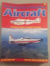 The illustrated encyclopedia of aircraft magazine - aircraft  magazine