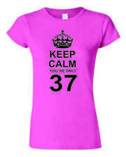 37th COMPLEANNO MAGLIETTA REGALO Keep Calm you ` re Only 37 donna da aderente