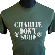 Charlie Don't Surf Apocalypse Now T Shirt Surfing Classic Cult Movie Film Tee