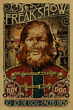'The dog-faced ragazzo FREAK SHOW Carnevale POSTER' LATTA insegne. STRANGE