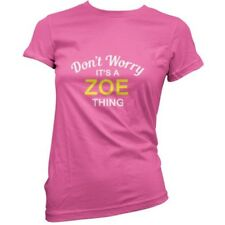 Don't Worry it's A Zoe prenda! Mujeres/Camiseta Mujer - 11 Colores