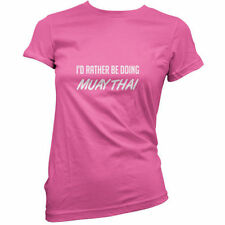 VORREI Rather Be Doing MUAY THAI - Donna / T-shirt da -Arti Marziali arts-11