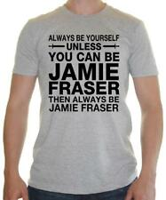 Mens T-shirt - 'Always Be Yourself Unless Jamie Fraser'