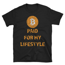 Bitcoin Paid For My Lifestyle Cryptocurrency Trader Bitcoin Millionaire T Shirt