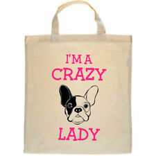 French Bulldog  Personalised Tote Shopper Bag I'm a Crazy Frenchie Lady