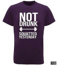 Not Drunk Squatted Yesterday  - Fitness TShirt - Weight Lifting T-Shirt