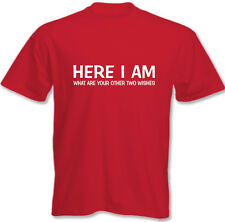 Here i Am What Are Your Otros Dos Deseos- Hombres Camiseta Divertida