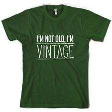I'M Not Old,i'M Vintage - T-Shirt Uomo - 10 Colori -compleanno - Regalo -