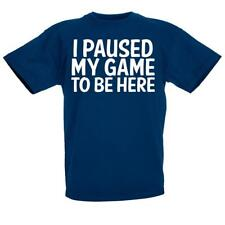 I Paused My Game To Be Here Kids Boys Girls Childrens Gaming Gamers T Shirt