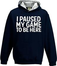 I Paused My Game To Be Here Kids Girls Boys Childs Childrens Gamers Gaming Hoody
