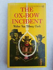 The Ox-Bow Incident by Walter Van Tilburg Clark 1960
