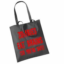 ZOMBIES EAT BRAINS (SO YOU'RE SAFE!)  ON TOTE BAGS, VARIOUS COLOURS