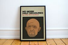 """Breaking Bad poster - Mike Ehrmantraut - Autobiography """"No More Half Measures"""""""