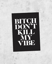 Kendrick Lamar Sticker - Bitch, Don't Kill My Vibe, Good Kid, M.A.A.D City kanye
