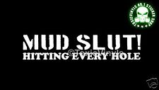 MUD SLUT car sticker OFF ROAD LAND ROVER JEEP PAJERO LAND CRUISER car sticker