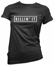 Killin' It Fitted Tee - Hipster Cool Swag Tumblr Hype Dope T-Shirt Girls Top