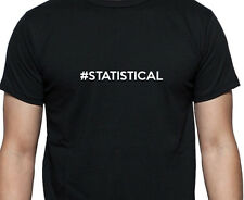 PERSONALISED #STATISTICAL STATISTICAL T SHIRT HASHTAG WORK SHIRT GIFT