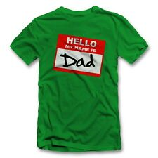 Hello My Name Is Dad T-Shirt Geschenk Vater Papa Vatertag