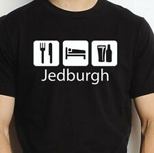 JEDBURGH EAT SLEEP DRINK JEDBURGH PERSONALISED T SHIRT