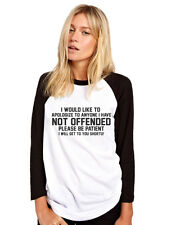 I Would Like to Apologize to Anyone I Have NOT Offended Womens Baseball Top