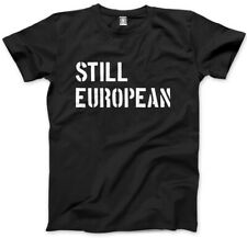 Still European Brexit Referendum Mens Unisex T-Shirt