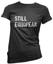 Still European Brexit Referendum Womens T-Shirt