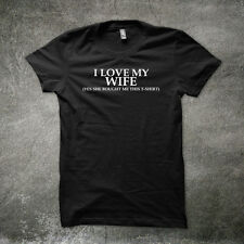 I LOVE MY WIFE FUNNY PRINTED MENS T SHIRT BOYFRIEND GIFT IDEA TEE SLOGAN