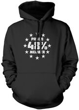 Proud Member of the 48% Brexit Referendum Unisex Hoodie