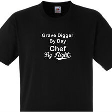 GRAVE DIGGER BY DAY CHEF BY NIGHT T SHIRT PERSONALISED COOKS TEE