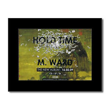 M WARD - Hold Time Matted Mini Poster - 13.5x21cm