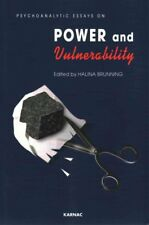 Psychoanalytic Essays on Power and Vulnerability 9781780490847 (Paperback, 2013)