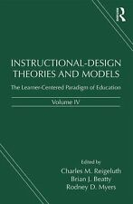 Instructional-Design Theories and Models, Volume IV: The Learner-Centered Paradi