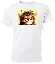 Tabby Kitten, Soooooo...Happy T shirt - Choice of size & colours.