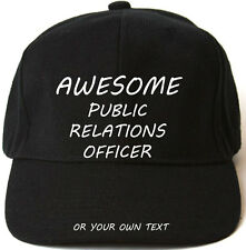 AWESOME PUBLIC RELATIONS OFFICER PERSONALISED BASEBALL CAP HAT XMAS GIFT