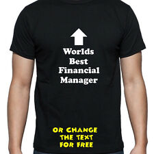 PERSONALISED WORLDS BEST FINANCIAL MANAGER T SHIRT BIRTHDAY GIFT