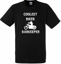 PERSONALISED COOLEST BIKER BARKEEPER T SHIRT GIFT GANG ANARCHY BLACK MOTORBIKE