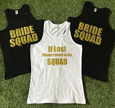 Bride Squad/If Lost...Hen/Bridal Party Vest Top - Pack Lot