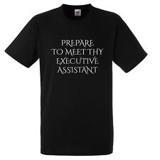 PREPARE TO MEET THY EXECUTIVE ASSISTANT T SHIRT XMAS GIFT FUNNY