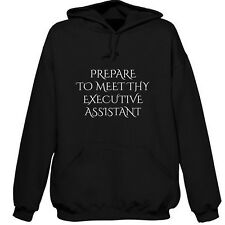 PREPARE TO MEET THY EXECUTIVE ASSISTANT HOODIE SWEATSHIRT XMAS GIFT