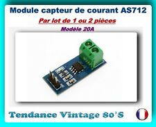 *** LOT DE 1 OU 2 MODULES CAPTEUR DE COURANT AS712 * 20A - ARDUINO ***