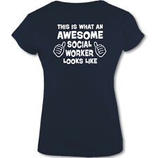 This Is What an Awesome social Trabajador Looks Like - Mujer Camiseta Graciosa