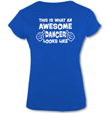 This Is What an Awesome Bailarina Looks Like - Mujer Camiseta Graciosa