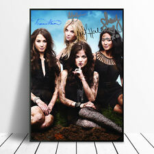 SIGNED PRETTY LITTLE LIARS POSTER PHOTO PRINT BIRTHDAY GIFT SIGNATURE AUTOGRAPH