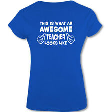This Is What an Awesome Teacher Looks Like - Mujer Camiseta Graciosa