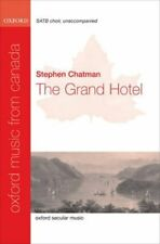 The Grand Hotel: SATB Unaccompanied: Vocal Score by Oxford University Press...
