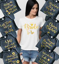 Bachelorette Party t-shirts, hen party t-shirts with gold foil text.