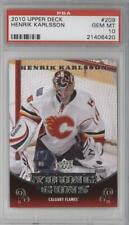 2010 Upper Deck #209 Henrik Karlsson PSA 10 GEM MT Calgary Flames RC Hockey Card